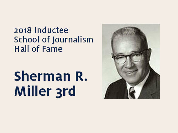 Sherman R. Miller 3rd: 2018 Hall of Fame inductee