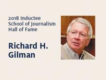 Richard H. Gilman: 2018 Hall of Fame inductee