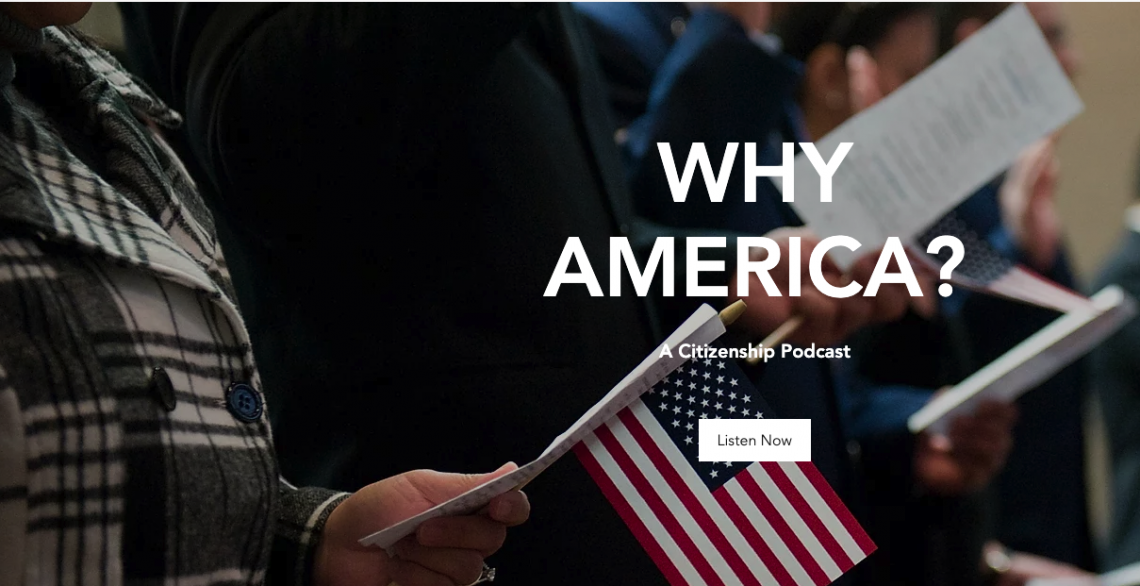 Why America: A Citizen podcast